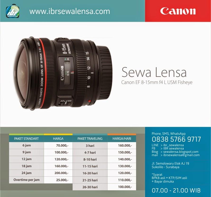 Harga sewa lensa Canon 8-15mm F4 L USM Fisheye