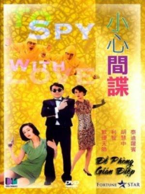 Đề Phòng Gián Điệp - To Spy with Love (1990)