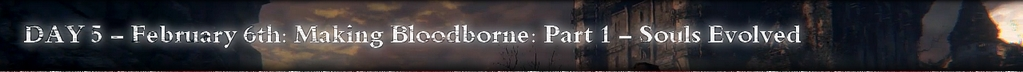 Bloodborne IGN First Day 5