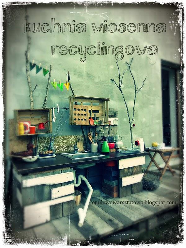 http://emilowowarsztatowo.blogspot.com/2014/04/kuchnia-wiosenna-recyclingowa.html
