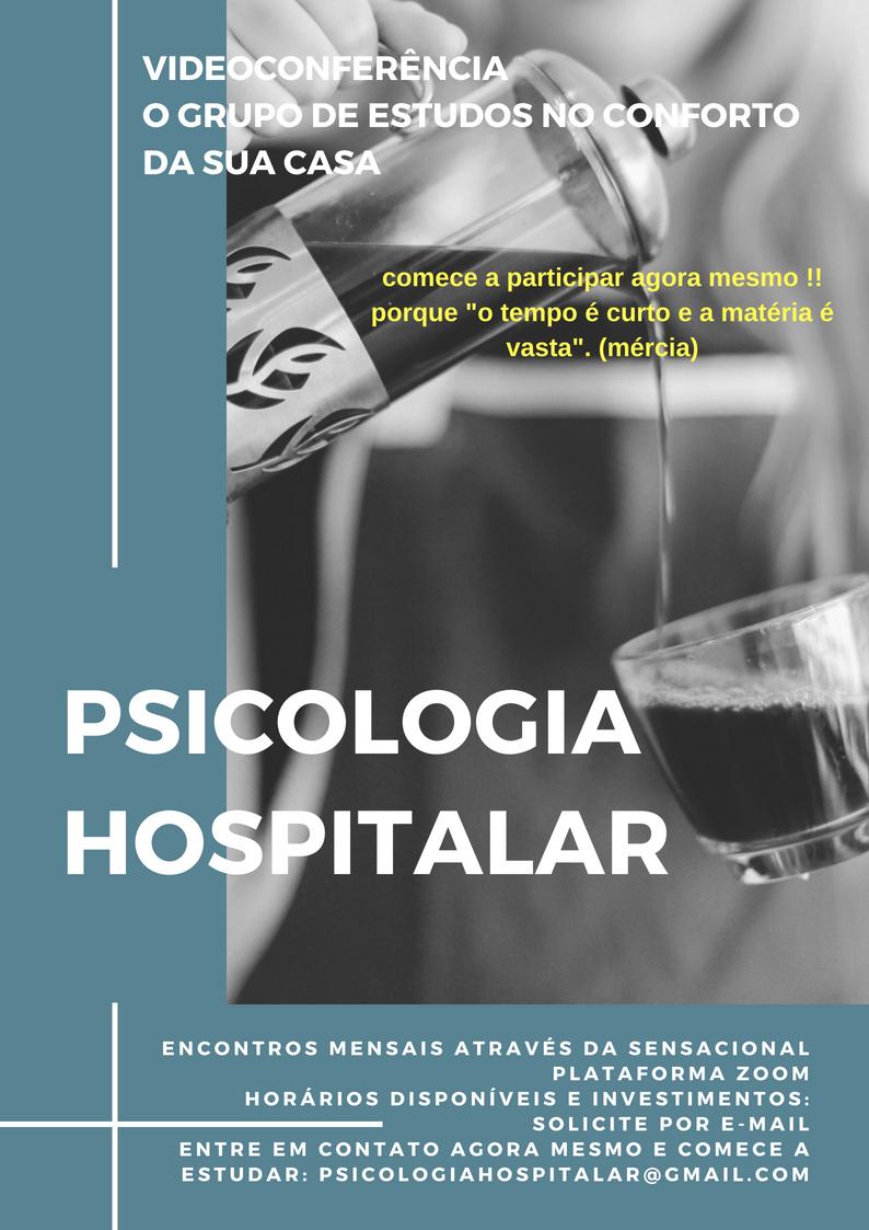 Grupo de Estudos em Psicologia Hospitalar por Videoconferência ao vivo