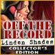 http://adnanboy.blogspot.com/2013/06/off-record-linden-shades-collectors.html