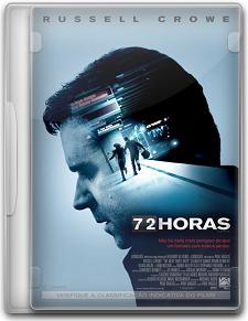 Capa 72 Horas – DVDRip   Dublado (Dual Áudio)