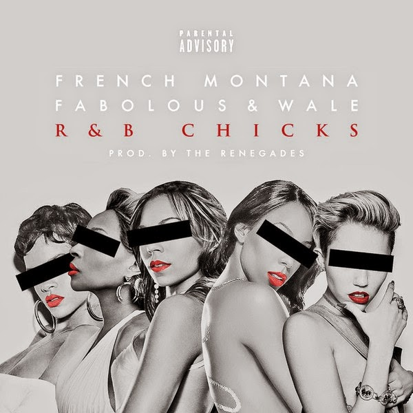 French Montana - R&B Chicks (feat. Fabolous & Wale) - Single Cover