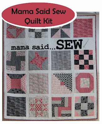Mama Said Sew quilt kit