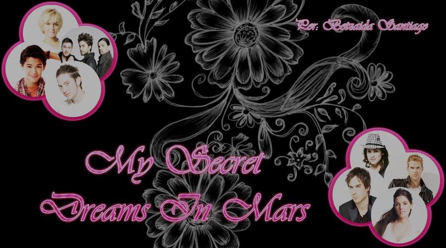 My Secret Dreams In Mars
