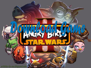 Download Gratis Game Angry Birds Star Wars 2 Full Version