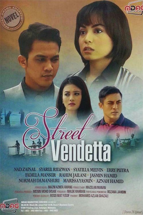 drama Street Vendetta