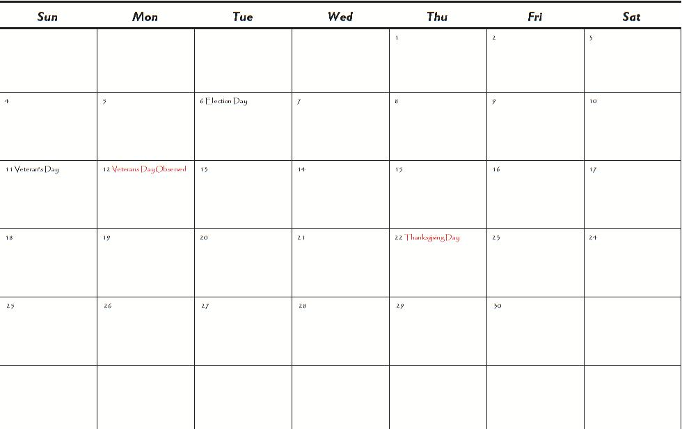 ... holidays and the federal holidays are marked in red so please
