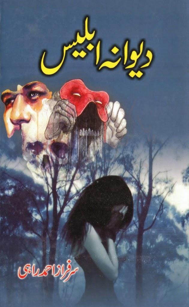 Diwana Iblees By Sarfraz Ahmed Rahi