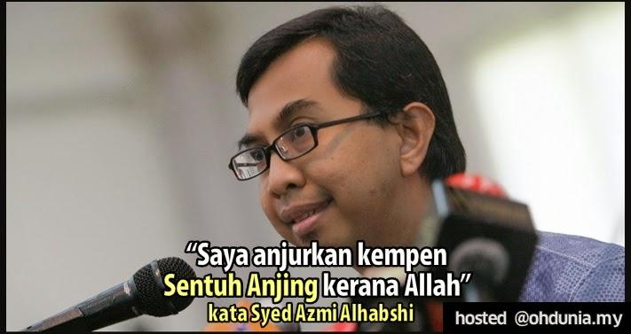 """""""Saya Anjurkan Kempen Sentuh Anjing Kerana Allah"""" - Syed Azmi Alhabshi"""