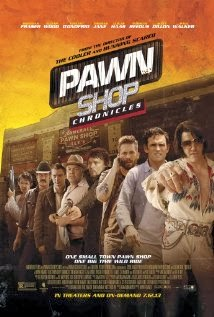 Pawn Shop Chronicles online (2013)