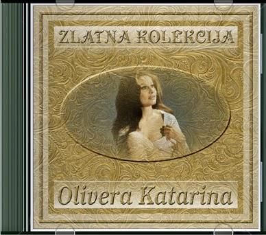 Narodna - Zabavna Muzika 2013 - Page 3 Olivera+Katarina+-+Zlatna+Kolekcija