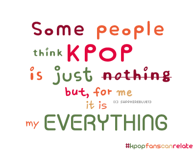 gallery for kpop fangirl quotes