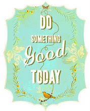 Do something good today!