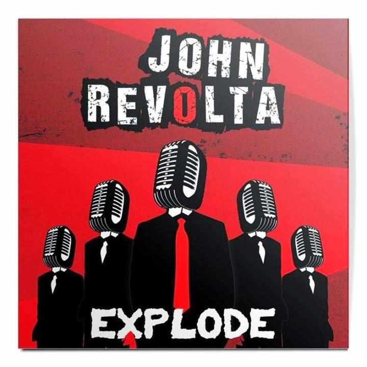John Revolta - Explode
