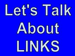 "text graphic that reads ""let's talk about Links"""