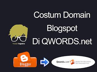 Custom Domain Blogger QWORDS,Custom Domain Blogger untuk domain QWORDS dari Clientzone,Custom domain ke blogspot dari cPanel,Cara setting domain QWORDS ke blogger,Cara Setting Domain QWORDS Dengan Domain Blogger,Cara Custom Domain Blogspot di Rumah Web,priawadi: Tutorial Cara Mengganti Domain Blogspot ke com,cara setting dns blogger domain di QWORDS.com,5 Menit Seting Domain Blogger di QWORDS.Com,Cara Setting Domain Blogspot di QWORDS.Com,Cara mudah custom domain blogspot