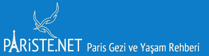 Pariste.Net Paris Gezi ve Yaşam Rehberi