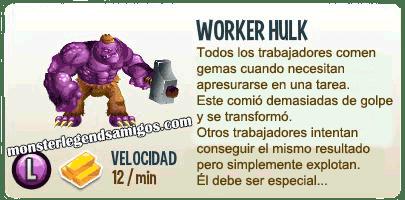 imagen de la descripcion del monstruo worker hulk