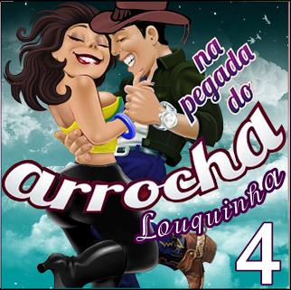 Na Pegada Do Arrocha - Vol.4