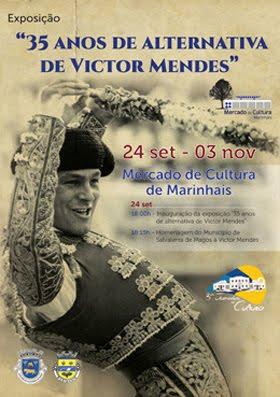 EXPOSICION EN MARINHAIS (PORTUGAL) 35 AÑOS DE ALTERNATIVA DE VICTOR MENDES DEL 24-09 AL 03-11-2016.