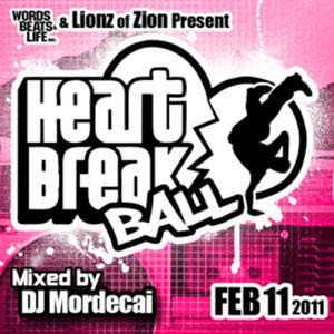 DJ Mordecai - Heartbreak Ball