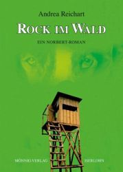 http://www.amazon.de/ROCK-IM-WALD-Ein-Norbert-Roman/dp/3933519691/ref=sr_1_1_twi_1_per?s=books&ie=UTF8&qid=1436648779&sr=1-1&keywords=rock+im+wald