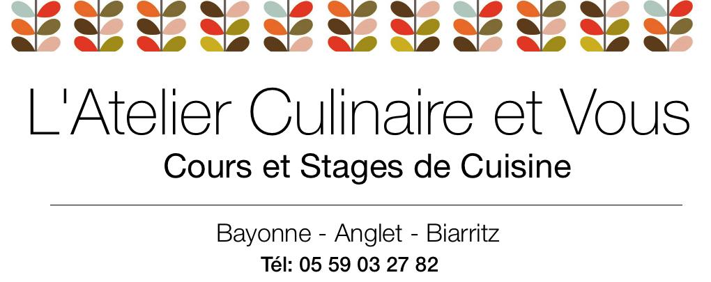 L'ATELIER CULINAIRE et vous- Cours de cuisine- Stages de cuisine