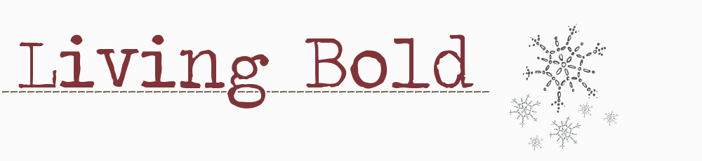 Living Bold