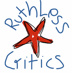 Ruthless Critics
