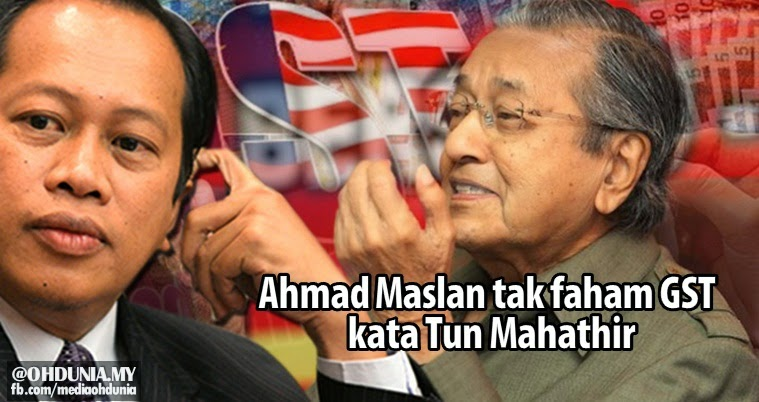 Orang yang nak laksana tak paham apa dia GST, kata Tun Mahathir
