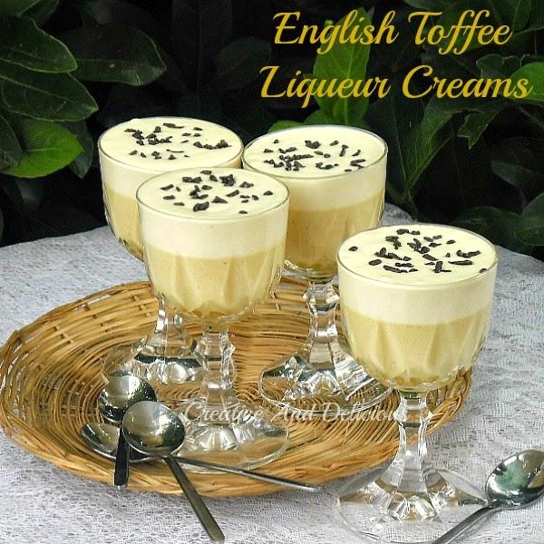 English Toffee Liqueur Creams  #Dessert #EnglishToffeeDessert #LiqueurDessert