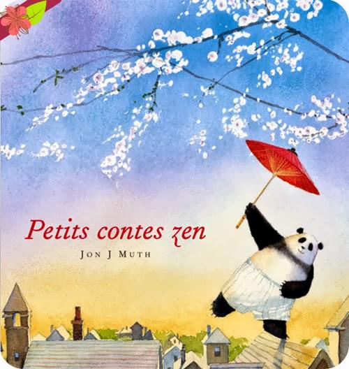 """Petits contes zen"" de Jon J Muth"