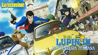 Lupin III l'avventura italiana episodio 1