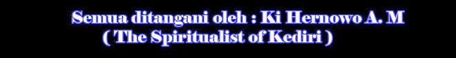 The Spiritualist Of Kediri.