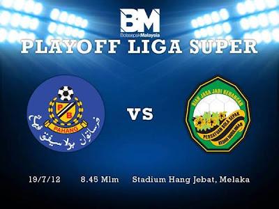 Pahang vs Kedah Playoff Liga Super 2013