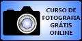 Curso de Fotografia Grátis Online
