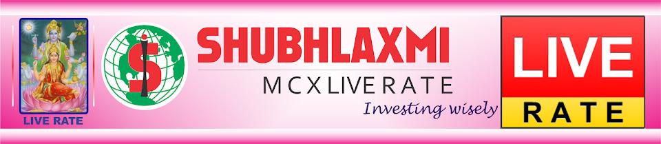 Live Rate Shubhlaxmi
