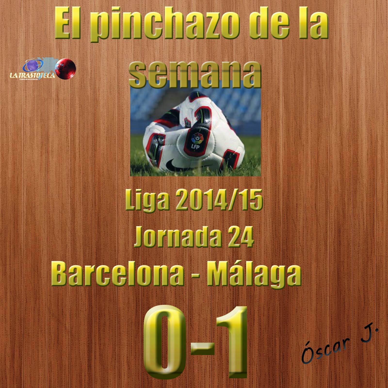 Barcelona 0-1 Málaga. Liga 2014/15 - Jornada 24. El pinchazo de la semana.
