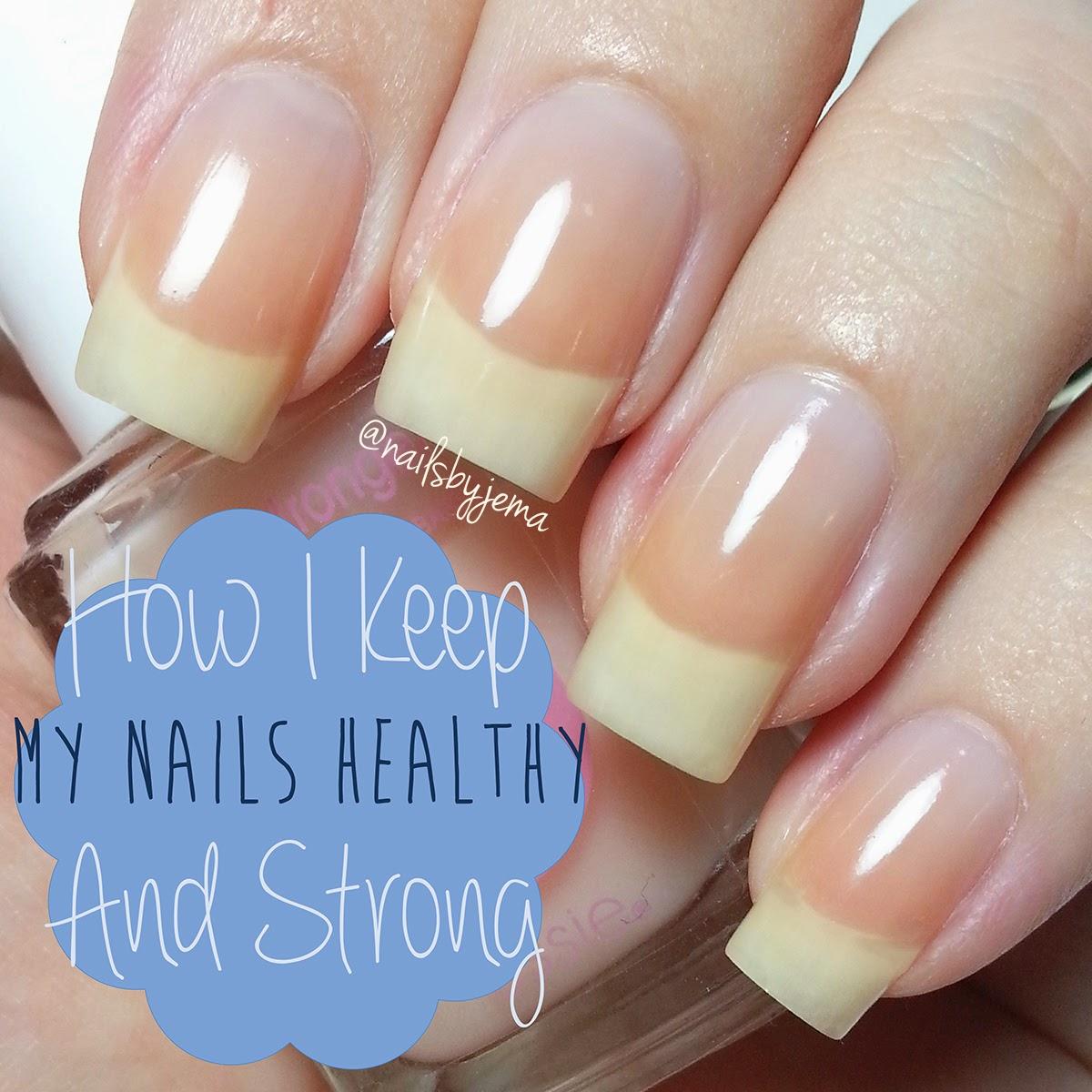 N A I L S B Y J E M A: My Nail Routine & How I Keep My Nails ...
