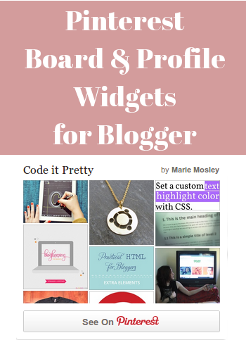 Pinterest board and profile widgets for Blogger