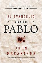 2 El Evangelio según Pablo John MacArthur