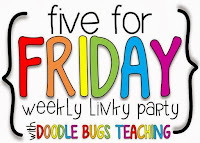 http://doodlebugsteaching.blogspot.com/2015/07/five-for-friday-linky-party-july-10th.html