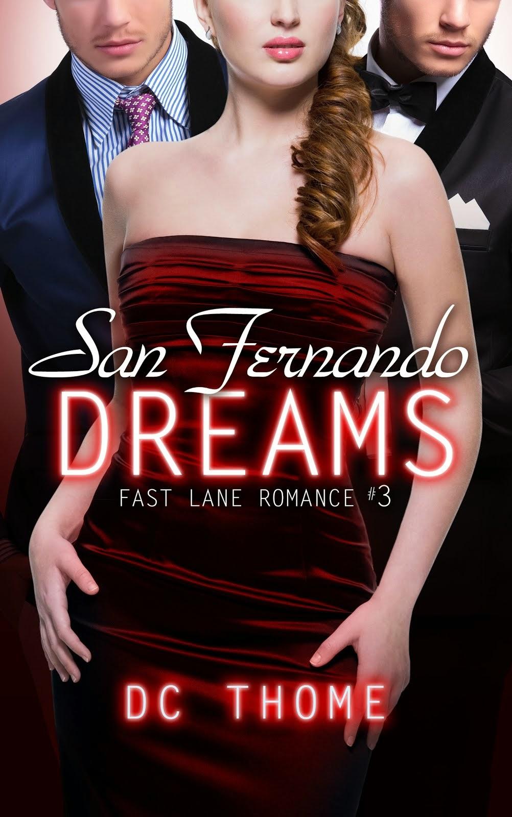 Fast Lane Romance #3: San Fernando Dreams