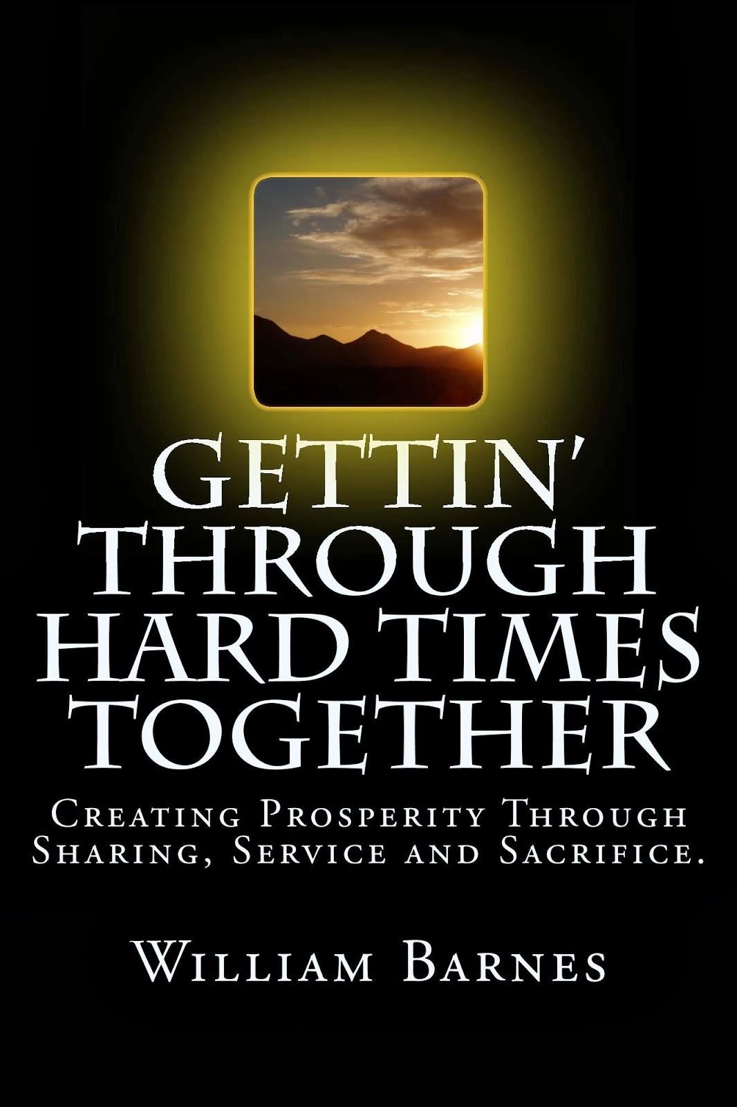 Gettin' Through Hard Times Together