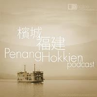 Penang Hokkien Podcast