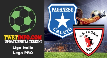 Prediksi Paganese vs Foggia, Lega Pro 06-09-2015