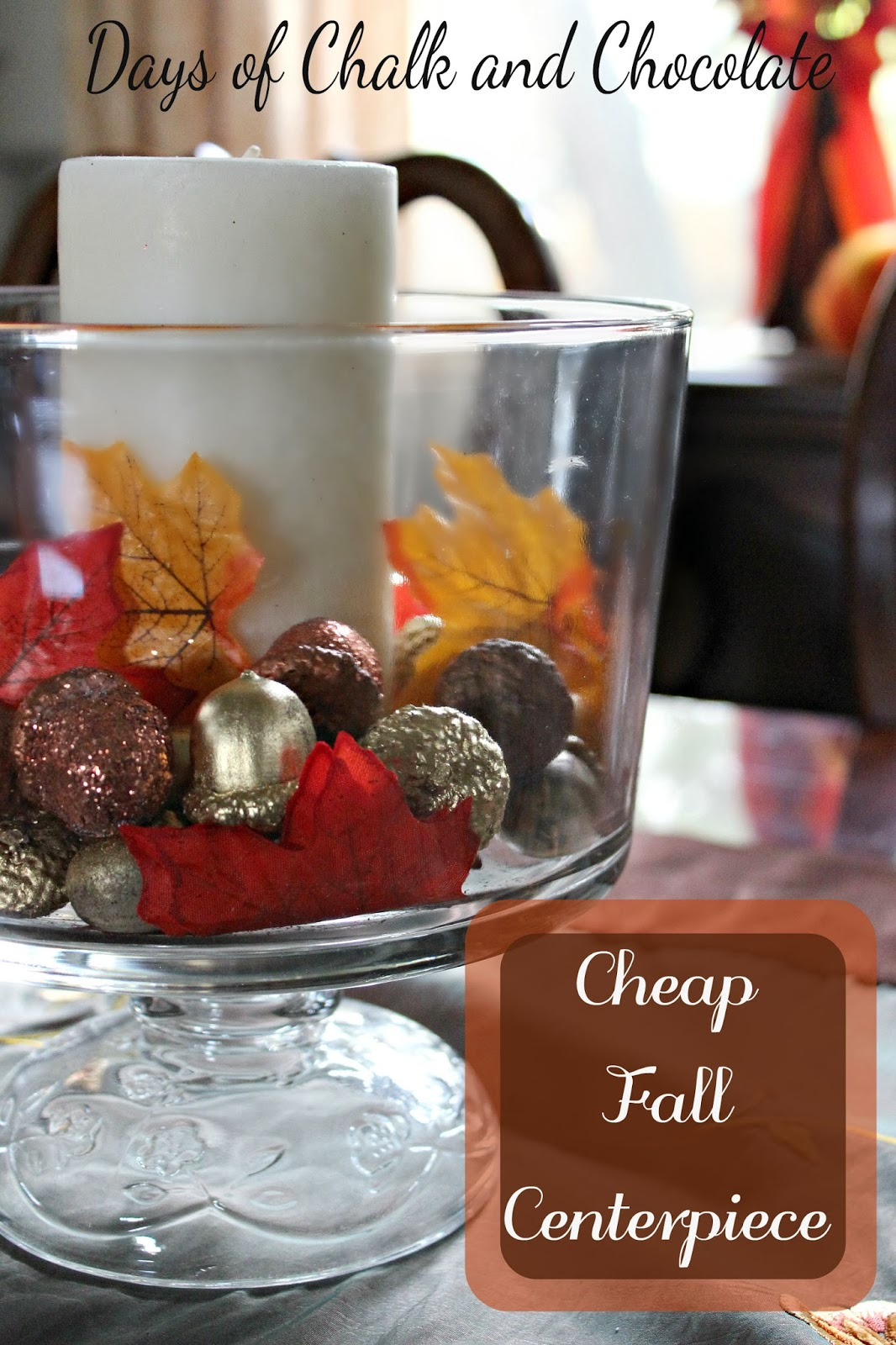How to make a cheap fall centerpiece days of chalk and