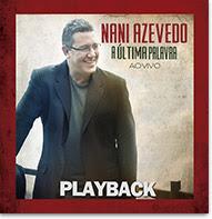 Download – CD Nani Azevedo - A Última Palavra - Playback (2013)